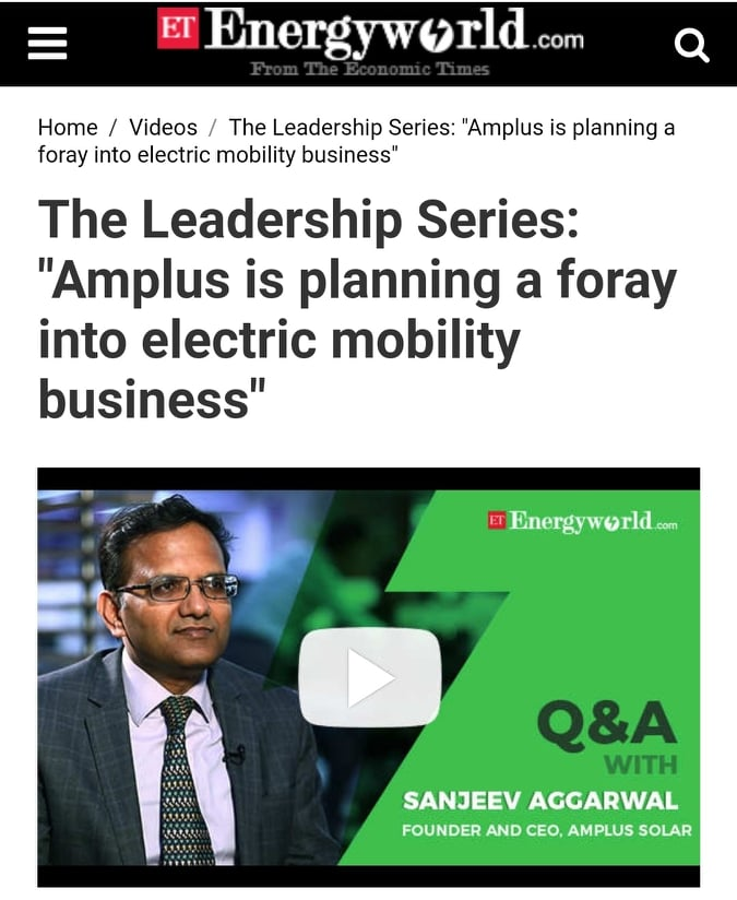 Exclusive Video Interaction of Mr Sanjeev Aggarwal Founder & CEO Amplus Solar with Mr Sudheer Singh Editor ETEnergyWorld